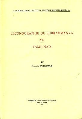 L'iconographie de Subrahmanya au Tamilnad