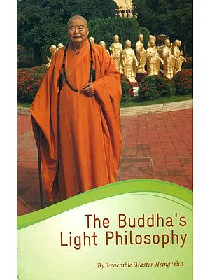 The Buddha's Light Philosophy