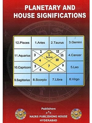 Planetary and House  Significations