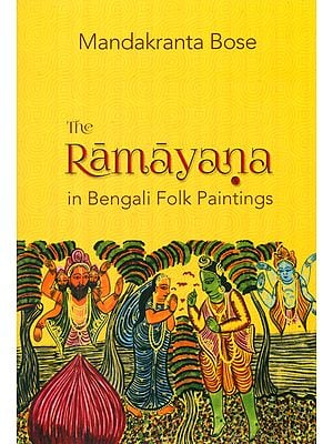 The Ramayana in Bengali Folk Paintings