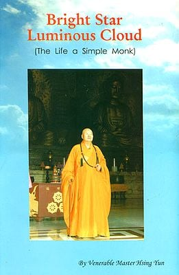 Bright Star Luminous Cloud (The Life a Simple Monk)