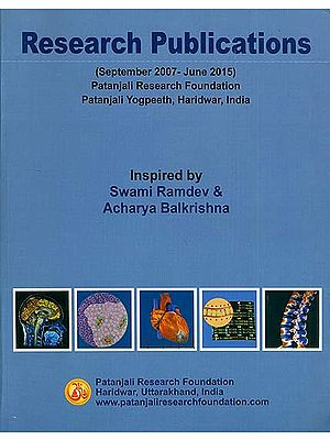 Research Publications of Patanjali Research Foundation (September 2007 - June 2015)