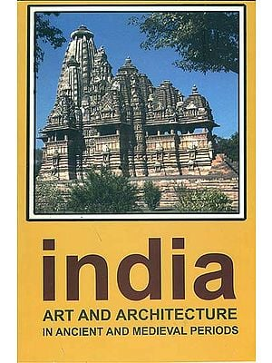 India (Art and Architecture in Ancient and Medieval Periods)