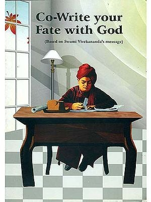 Co-Write Your Fate with God (Based on Swami Vivekananda's Message)