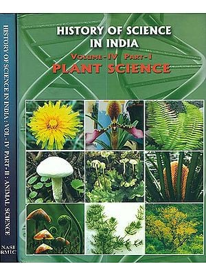 History of Science in India - Plant and Animal Science (Volume IV in Two Parts)