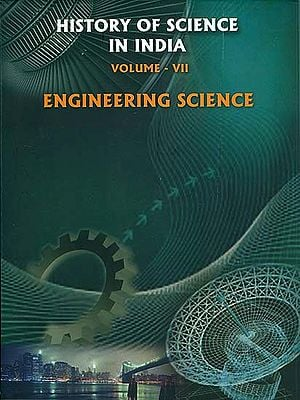 History of Science in India - Engineering Science (Volume VII)