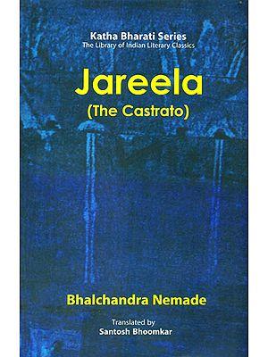 Jareela: The Castrato by Bhalchandra Nemade