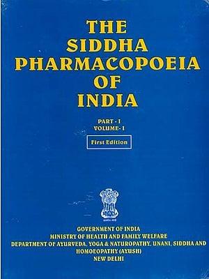 The Siddha Pharmacopoeia of India (Volume I, Part I)
