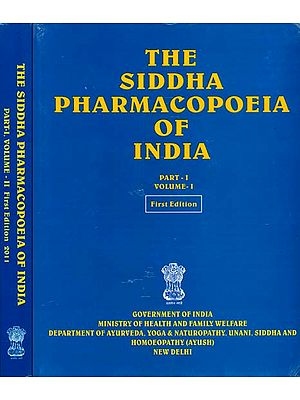 The Siddha Pharmacopoeia of India (Set of Two Volumes)