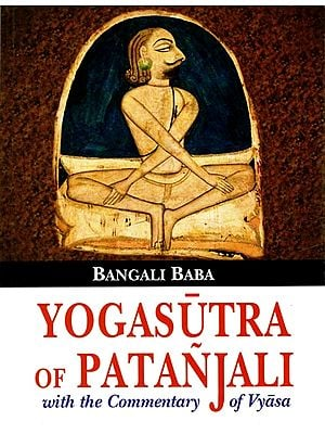 Yogasutra of Patanjali with The Commentary of Vyasa
