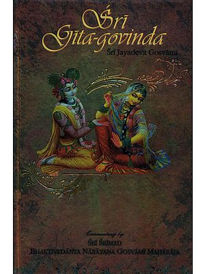 Sri Gita-Govinda with Detailed Commentary in English