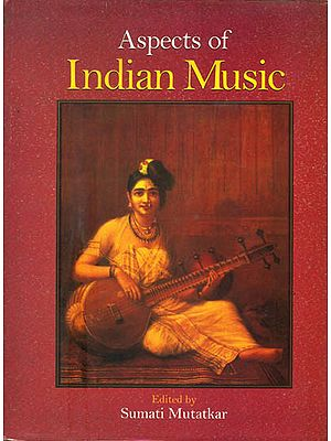Aspects of Indian Music: A Collection of Essays (An Old and Rare Book)