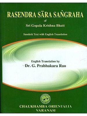 Rasendra Sara Sangraha of Sri Gopala Krishna Bhatt