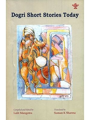 Dogri Short Stories Today