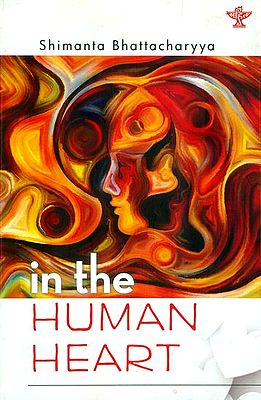 In the Human Heart (Collection of Poems)