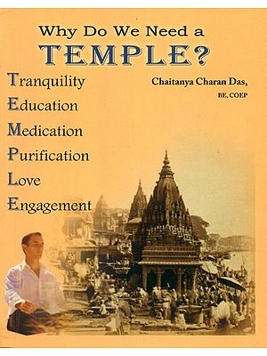 Why Do We Need a Temple ?