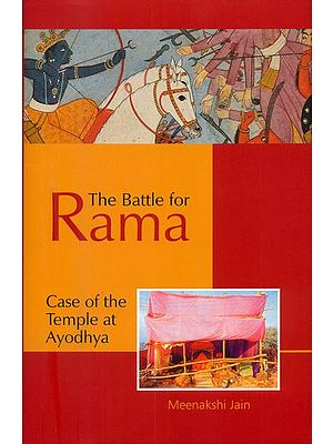 The Battle for Rama (Case of the Temple at Ayodhya)