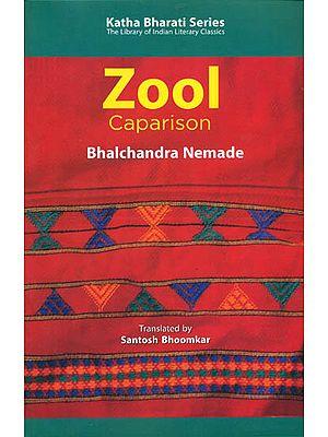 Zool - Caparison by Bhalchandra Nemade