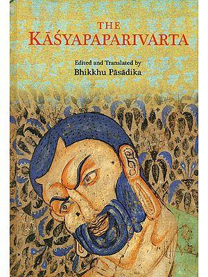 The Kasyapaparivarta