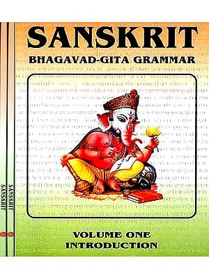 Sanskrit Bhagavad Gita Grammar (Set of 3 Volumes)
