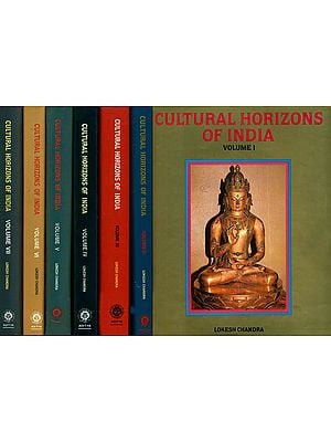 Cultural Horizons of India - Studies in Tantra and Buddhism, Art and Archaeology, Language and Literature (Set of 7 Volumes)
