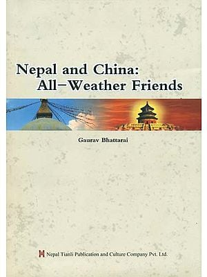 Nepal and China: All-Weather Friends