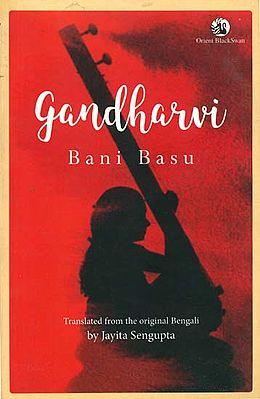 Gandharvi (Life of a Musician)