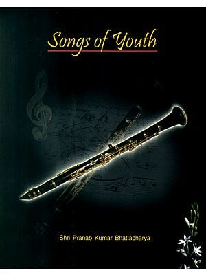 Songs of Youth (With Notations)