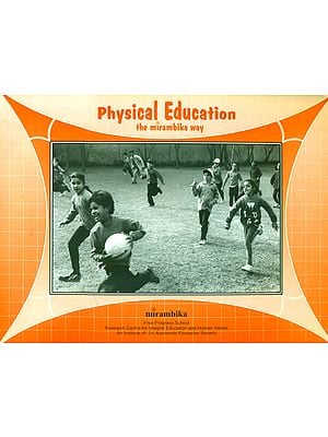 Physical Education (The Mirambika Way)