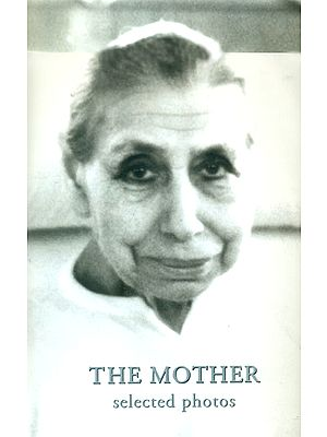 The Mother: Selected Photos