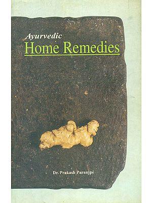 Ayurvedic Home Remedies