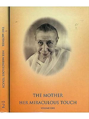 The Mother Her Miraculous Touch (Set of 2 Volumes)