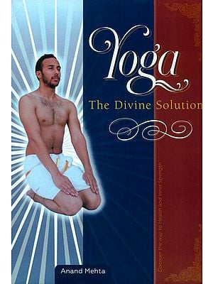 Yoga (The Divine Solution)