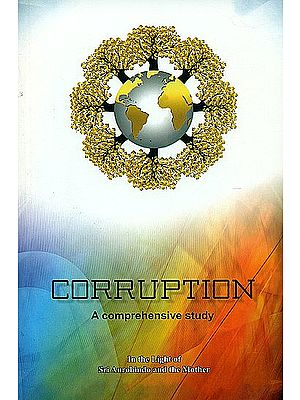 Corruption (A Comprehensive Study)