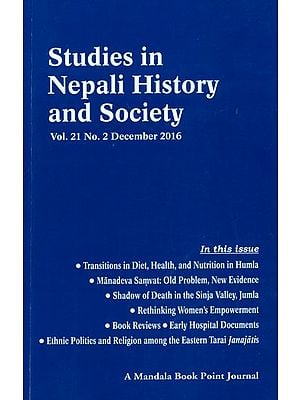 Studies in Nepali  History and Society (Vol. 21 No. 2 December 2016)