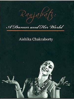 Ranjabati (A Dancer and Her World)