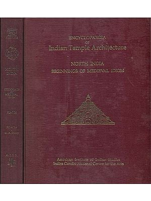 North India Beginnings of Medieval Idiom - Encyclopaedia of Indian Temple Architecture  (Set of 2 Books) - An Old and Rare Book