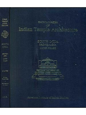 South India Dravidadesa Later Phase - Encyclopaedia of Indian Temple Architecture (Set of 2 Books) - An Old and Rare Books