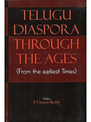 Telugu Diaspora Through The Ages (From the Earliest Times)