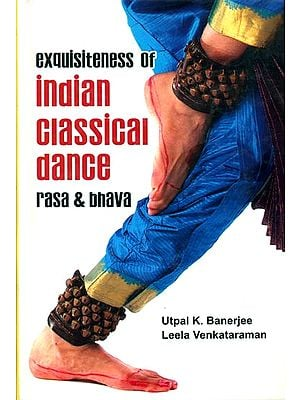 Exquisiteness of Indian Classical Dance (Rasa & Bhava)