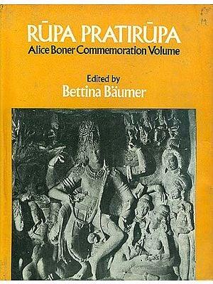 Rupa Pratirupa - Alice Boner Commemoration Volume (An Old and Rare Book)