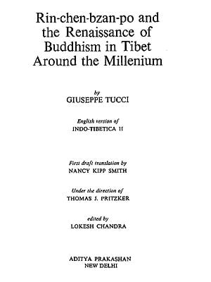 Rin-Chen-Bzan-po and The Renaissance of Buddhism in Tibet Around The Millenium