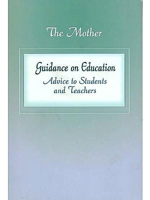 Guidance on Education - Advice to Students and Teachers