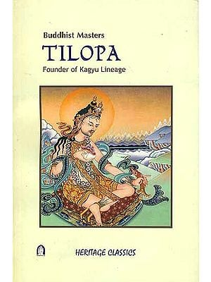 Tilopa - Founder of Kagyu Lineage