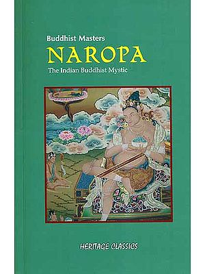 Naropa - The Indian Buddhist Mystic