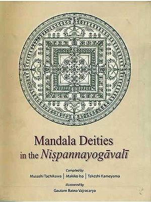 Mandala Deities in the Nispannayogavali