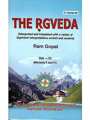 The Rgveda - Interpreted and Translated with a Review of Important Interpretations Ancient and Modern (Volume IV)