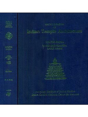 South India Upper Dravidadesa Later Phase - Encyclopaedia of Indian Temple Architecture (Set of 2 Books) - An Old and Rare Books