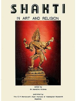 Shakti in Art and Religion (An Old and Rare Book)