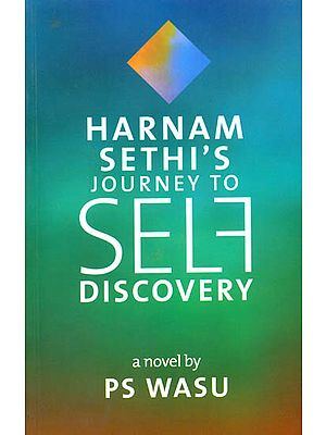 Harnam Sethi's Journey to Self Discovery